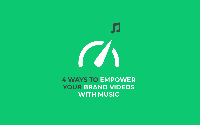 empower your brand videos with music